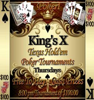 King's X Bar Texas Hold'em Poker Tournament